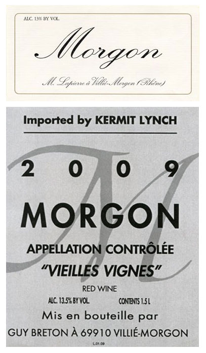 Guy Breton and Lapierre Morgon labels. Borrowed from the Kermit Lynch website. I hope they don't mind. Press is press, at any rate.